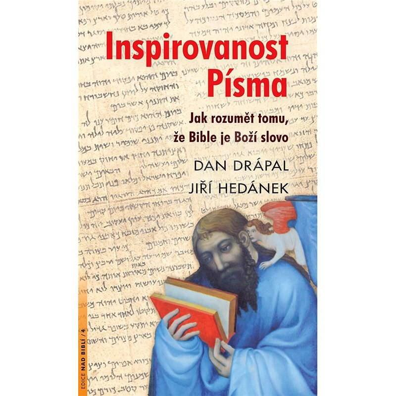 Inspirovanost Písma - Dan Drápal