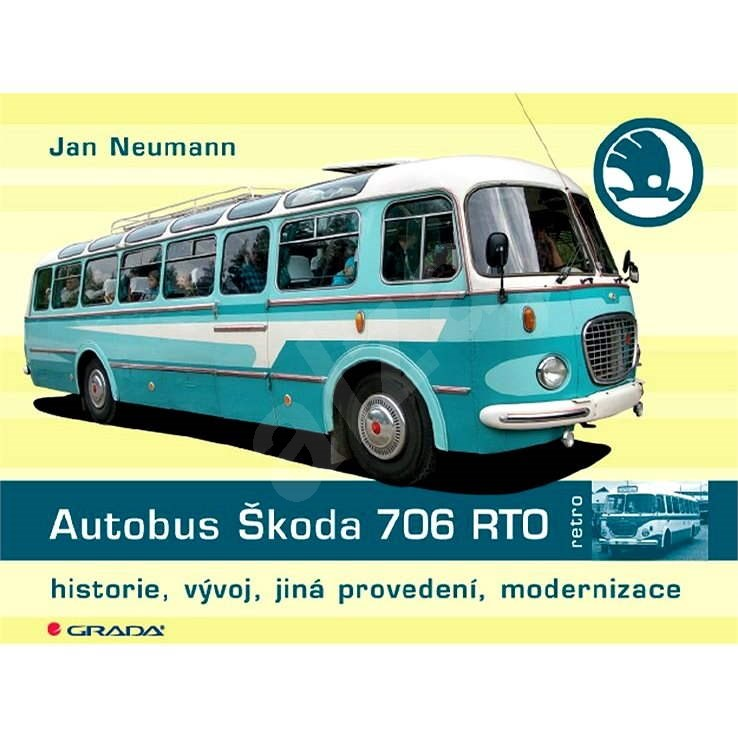 Autobus Škoda 706 RTO - Jan Neumann