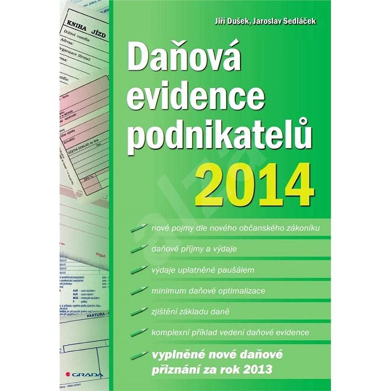 Daňová evidence podnikatelů 2014 - Jaroslav Sedláček