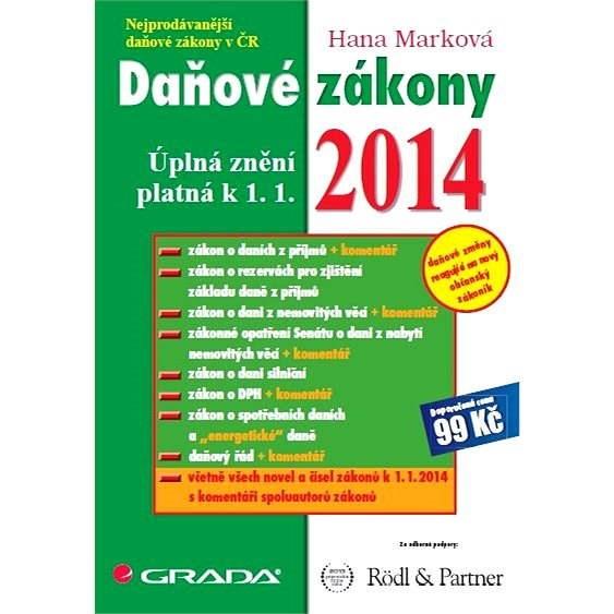 Daňové zákony 2014 - Hana Marková