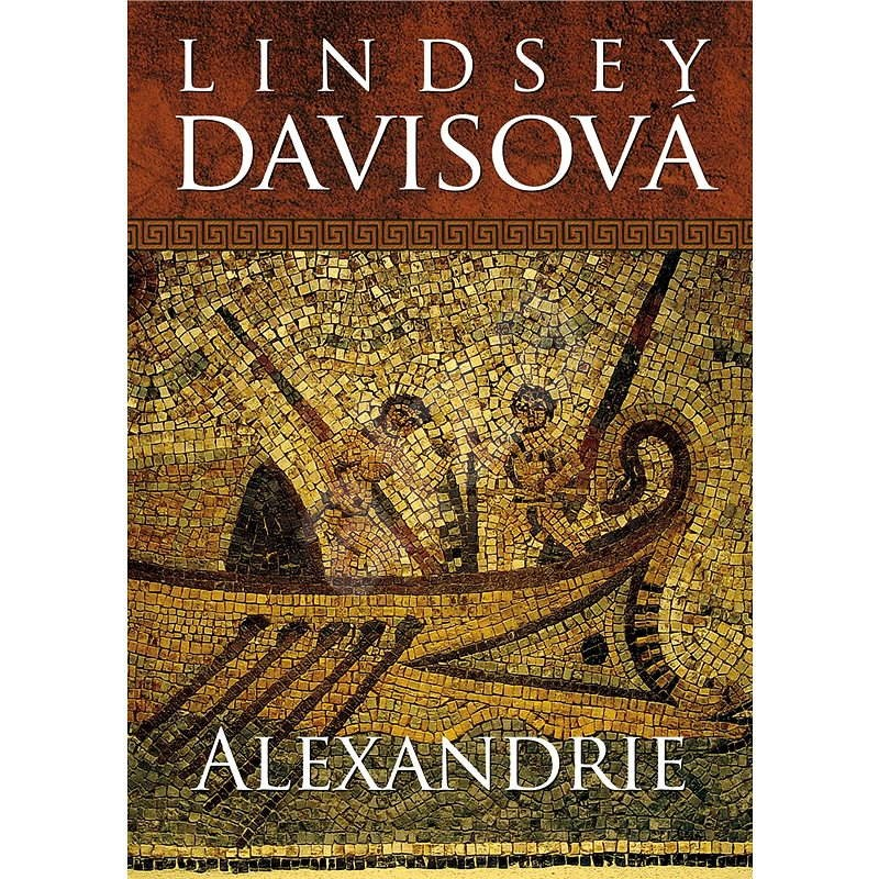 Alexandrie - Lindsey Davisová