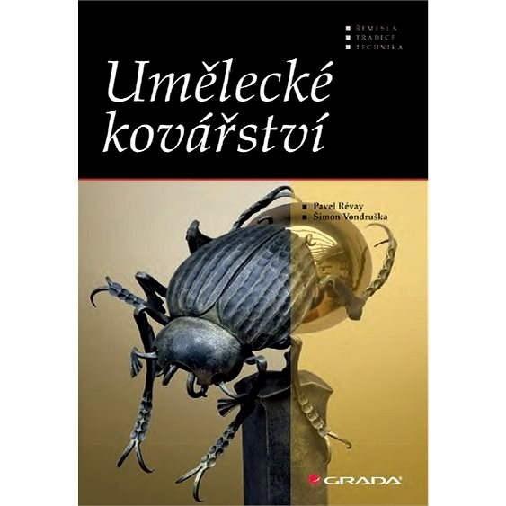 Umělecké kovářství - Šimon Vondruška