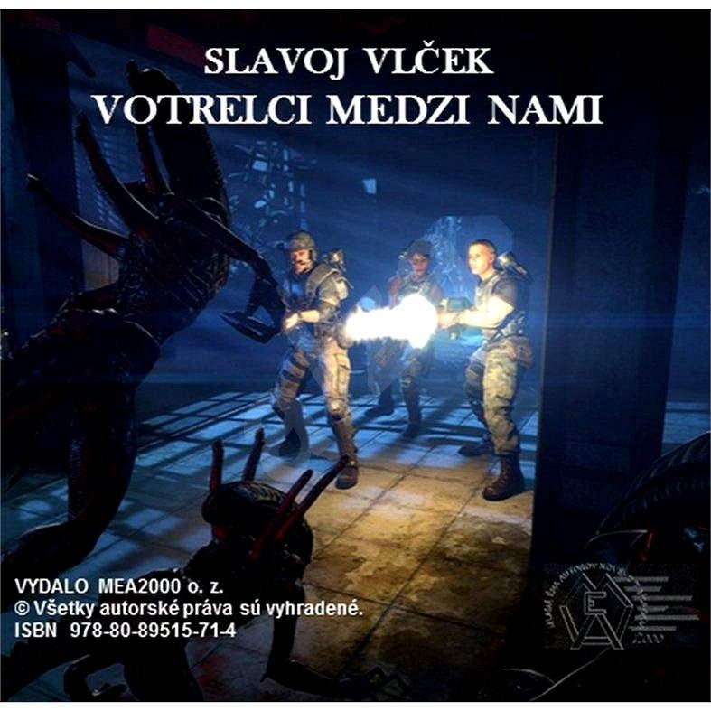 Votrelci medzi nami - Vlček Slavoj