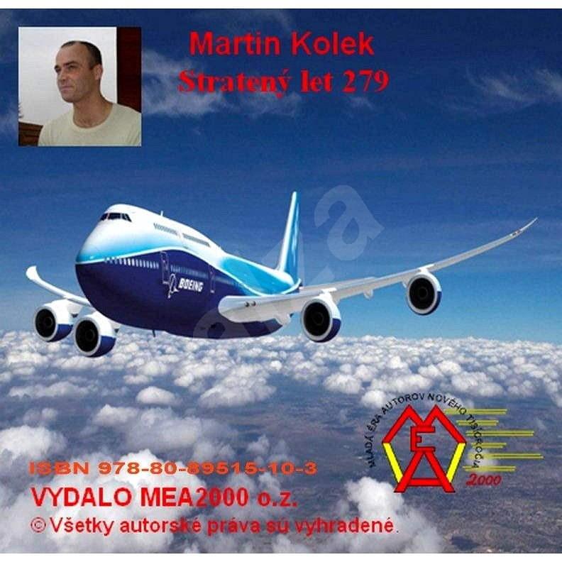 Stratený let 279 - Martin Kolek