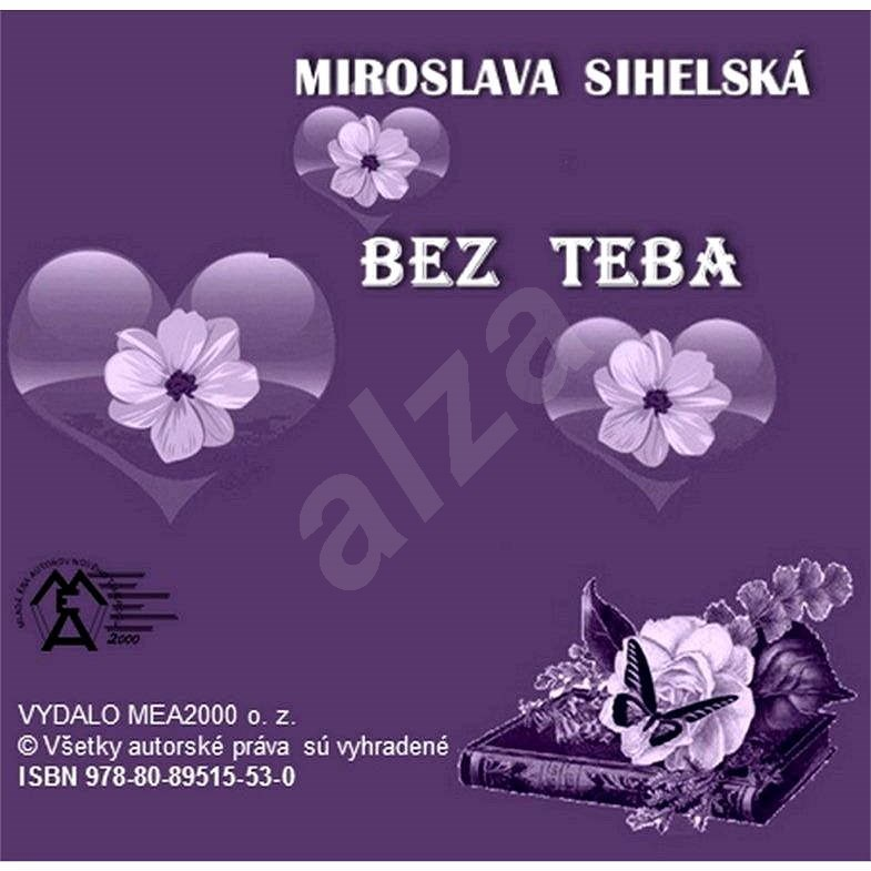 Bez teba - Miroslava Sihelská