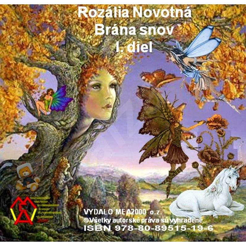 Brána snov 1 - Rozália Novotná