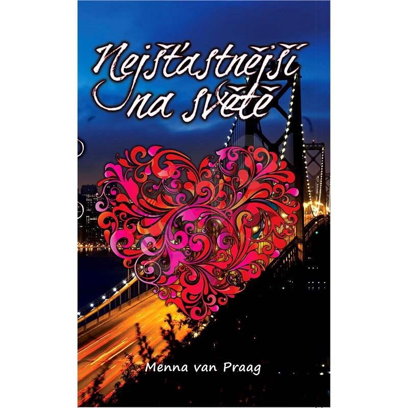 Nejšťastnější na světě - Menna Van Praag