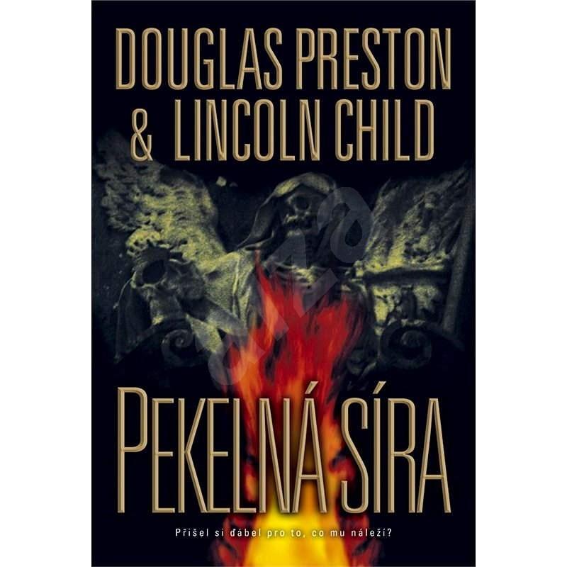 Pekelná síra - Douglas Preston