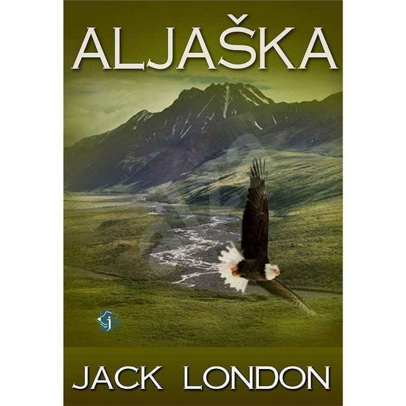 Aljaška - Jack London