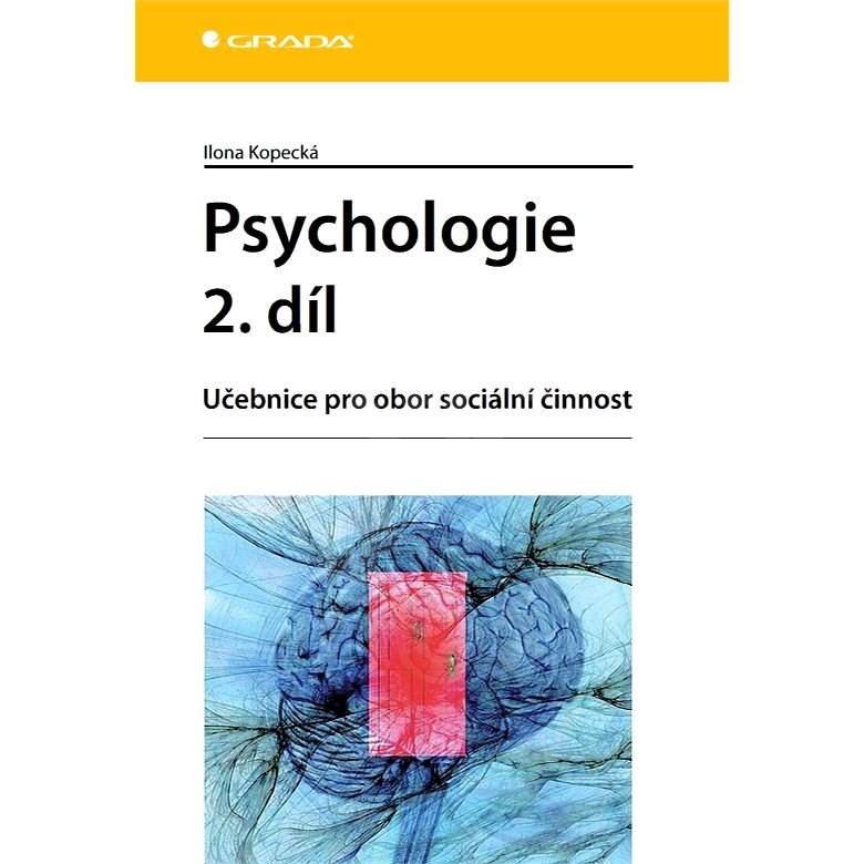 Psychologie 2. díl - Ilona Kopecká