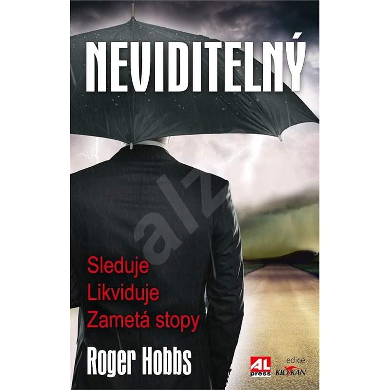 Neviditelný - Roger Hobbs