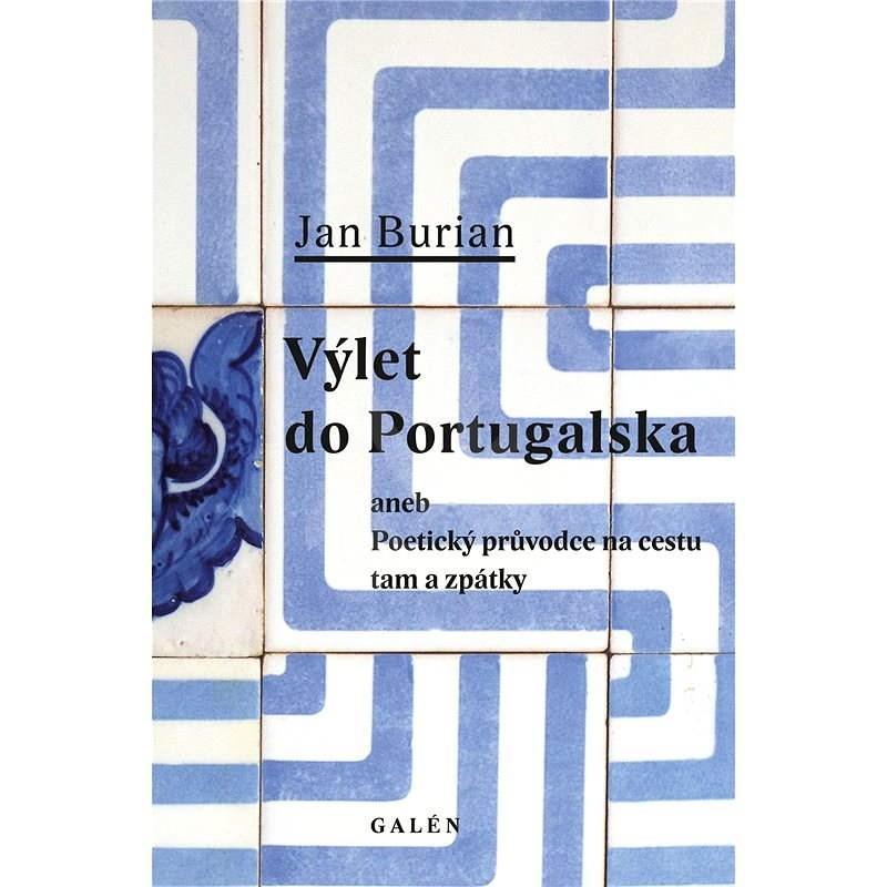 Výlet do Portugalska - Jan Burian