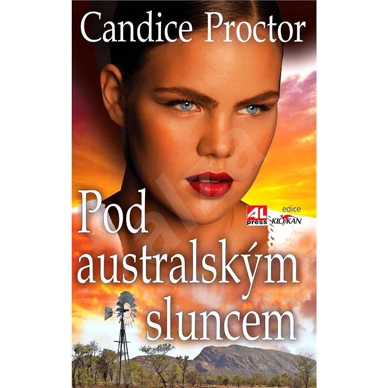Pod australským sluncem - Proctor Candice
