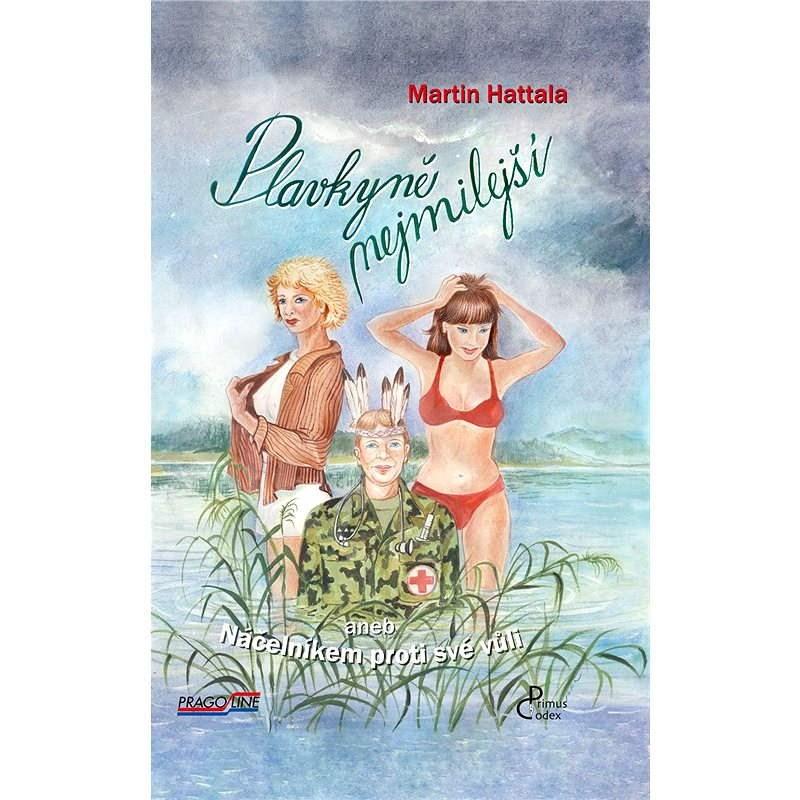 Plavkyně nejmilejší - Martin Hattala