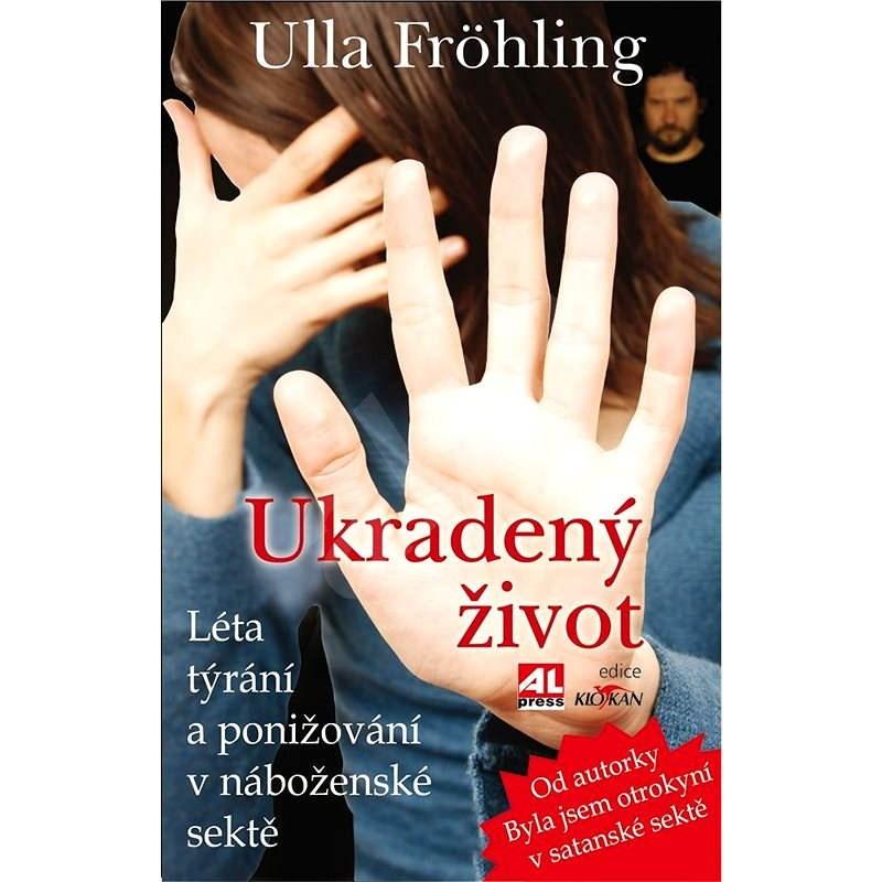 Ukradený život - Ulla Fröhling