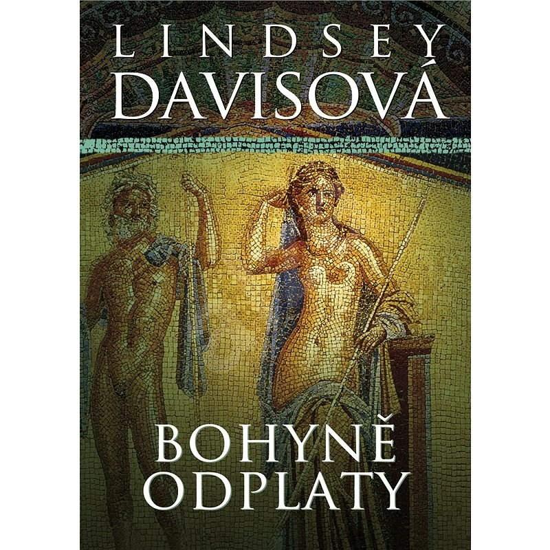 Bohyně odplaty - Lindsey Davisová