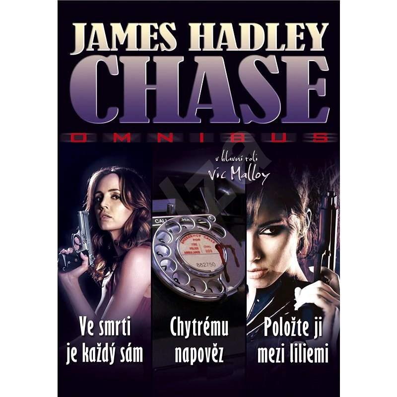 Ve smrti je každý sám - Chytrému napověz - Položte ji mezi liliemi - James Hadley Chase