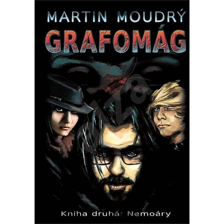 Grafomág, Kniha druhá: Nemoáry - Martin Moudrý