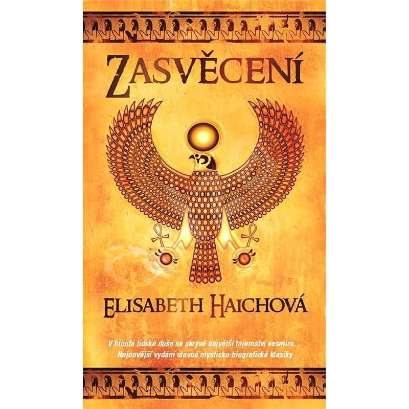 Zasvěcení - Elisabeth Haichová