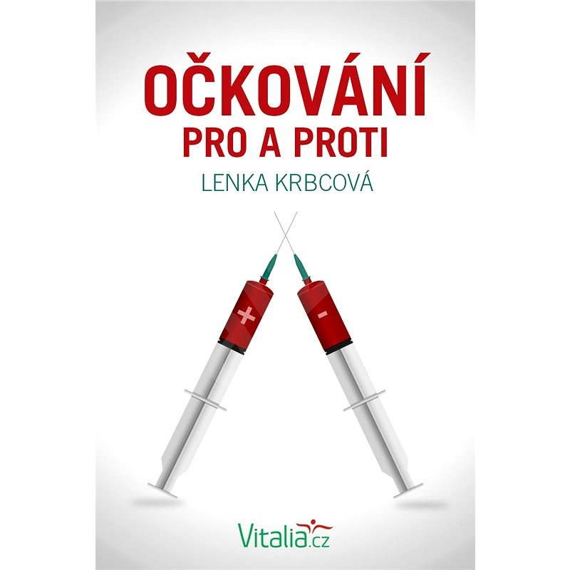 Očkování pro a proti - Lenka Krbcová