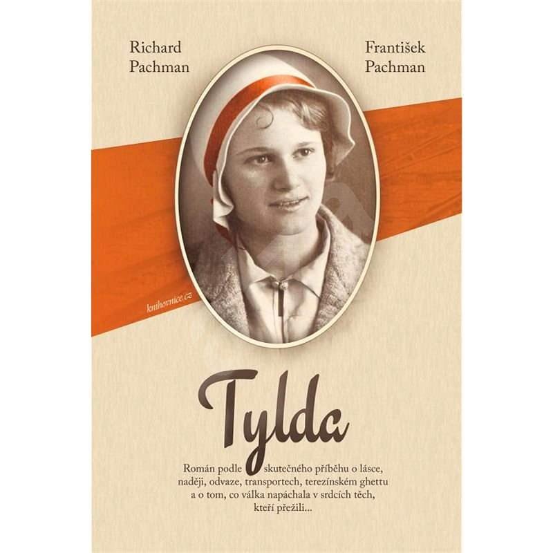 Tylda - Richard Pachman