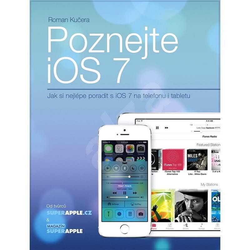 Poznejte iOS 7 - Roman Kučera