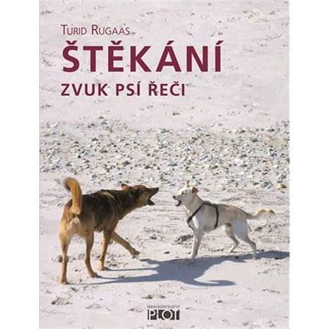 Štěkání - Turid Rugaas