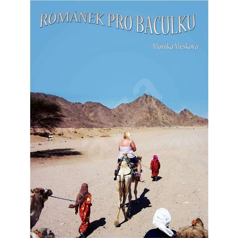 Románek pro baculku - Monika Mešková