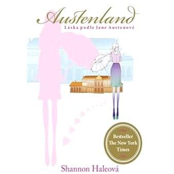 Austenland - Shannon Haleová