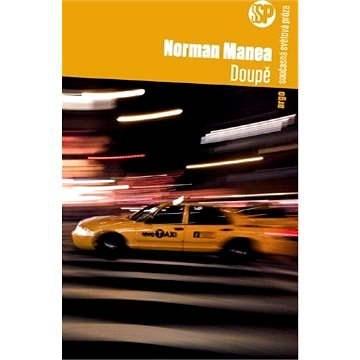 Doupě - Norman Manea