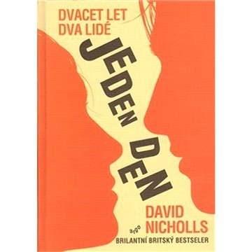 Jeden den - David Nicholls