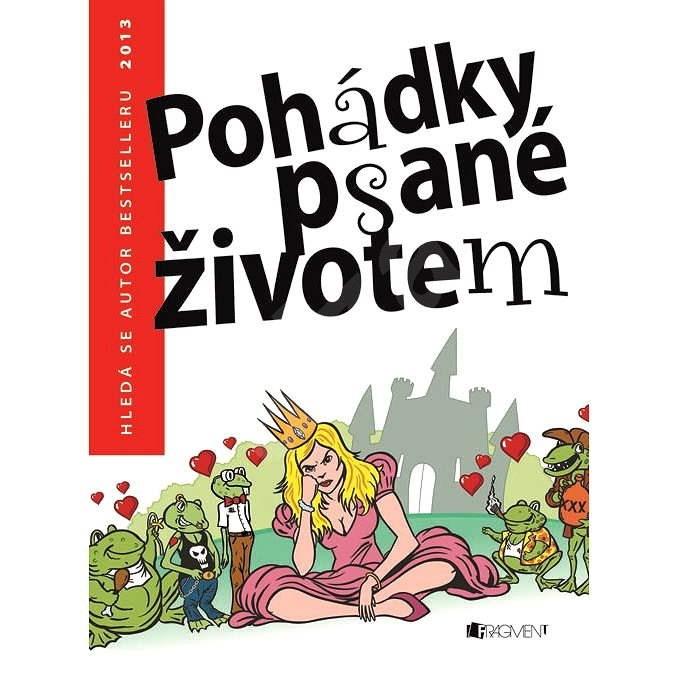 Pohádky psané životem – Hledá se autor bestselleru 2013 - Emanuel Svoboda
