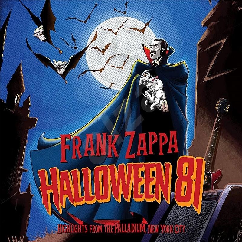 Zappa Frank: Halloween 81 - CD - Hudební CD
