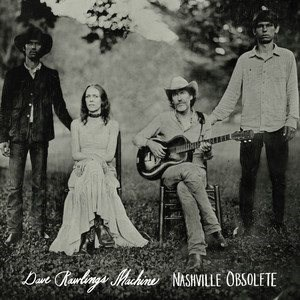 Dave Rawlings Machine: Nashville Obsolete - LP - LP Record