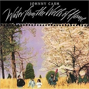 Cash Johnny: Water From The Wells Of Home - LP - LP Record