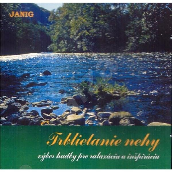 Janig: Trblietanie Nehy Relaxation music - CD - Music CD