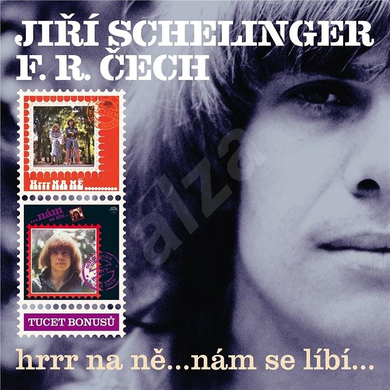 Schelinger Jiří, Čech František Ringo: Hrrr na ně...nám se líbí... (2x CD) - CD - Music CD