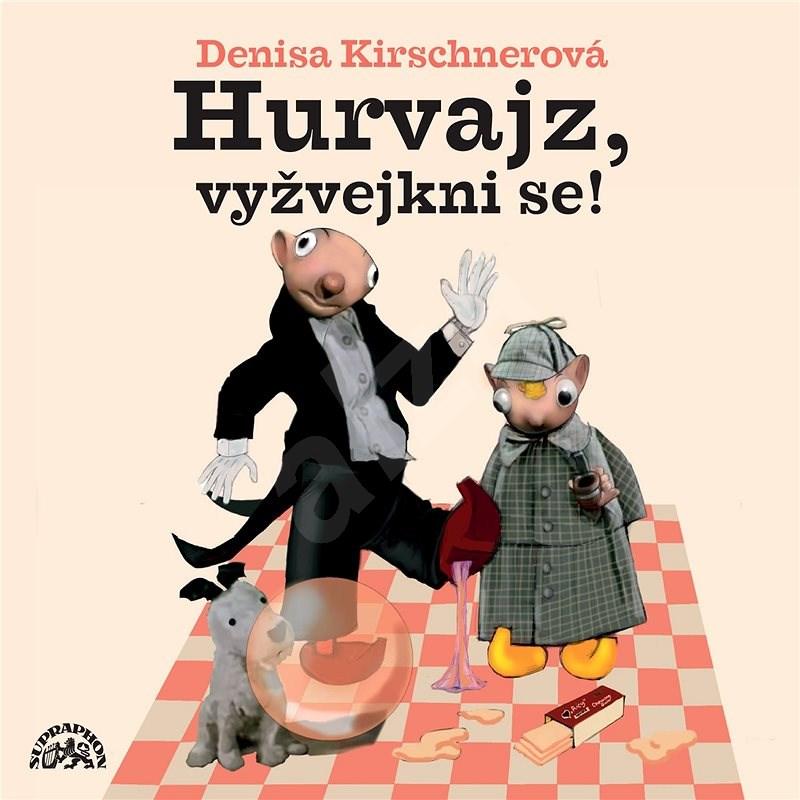 Divadlo S+H: Hurvajz, vyžvejkni se! - CD - Hudební CD