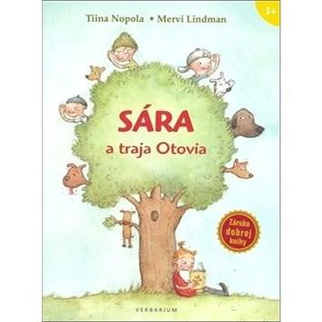 Sára a traja Otovia - Tiina Nopola