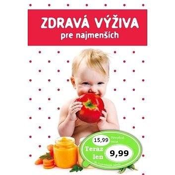 Zdravá výživa pre najmenších - Marta Jas Baran