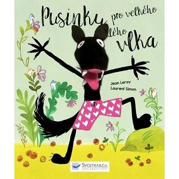 Pusinky pro velkého zlého vlka: Kniha s prstovým maňáskem zabaví každé dítě. Dáš vlkovi pusinku? - Jean Leroy; Laurent Simon