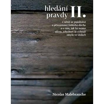 Hledání pravdy II. - Nicolas Malebranche