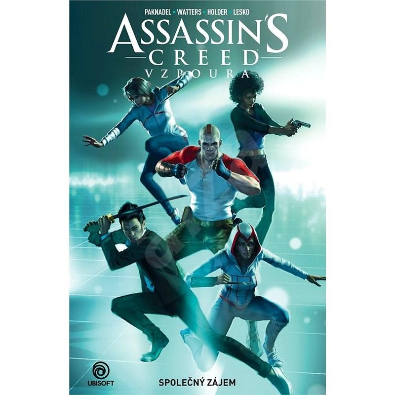 Assassin's Creed Vzpoura Společný zájem -