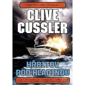 Hřbitov pod hladinou - Clive Cussler