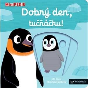 Dobrý den, tučňáčku! - Nathalie Choux