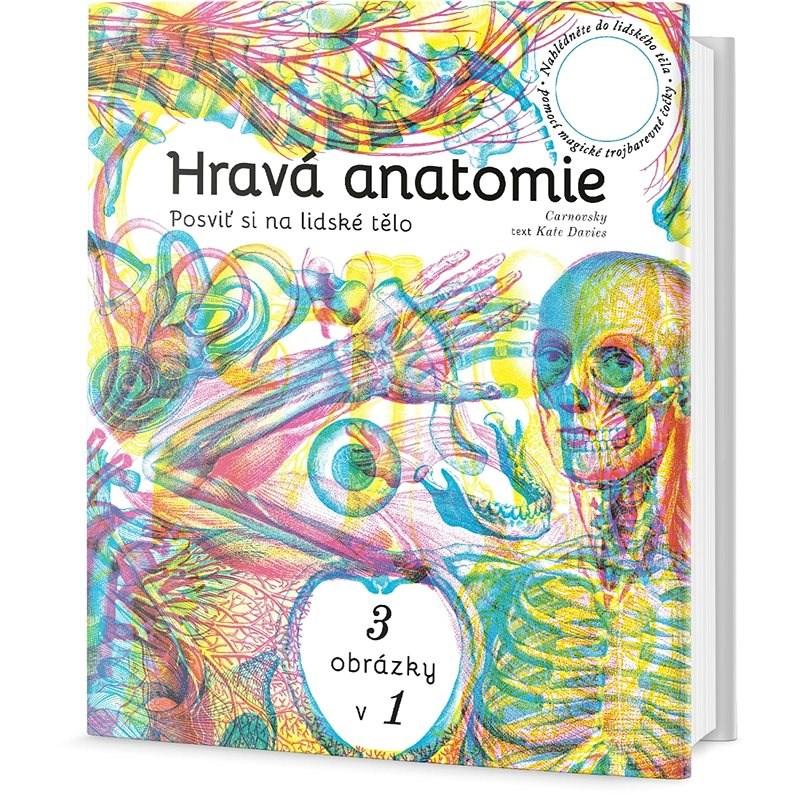 Hravá anatomie: Posviť si na lidské tělo - Kate Davies; Carnovsky