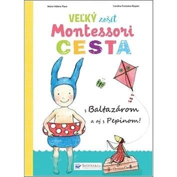 Veľký zošit Montessori Cesta -