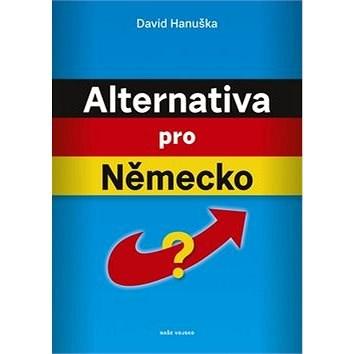 Alternativa pro Německo? - David Hanuška