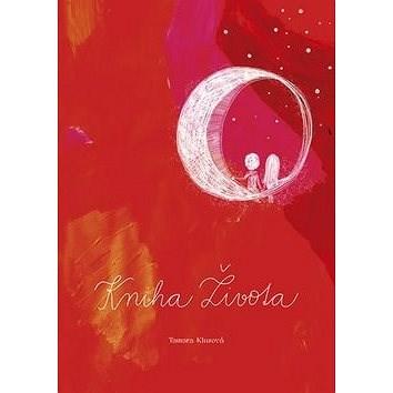 Kniha Života - Tamara Klusová