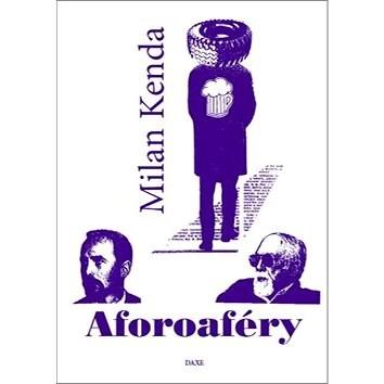 Aforoaféry - Milan Kenda